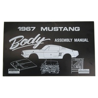 1967 Mustang Body Assembly Manual