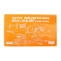 1970 Mustang Weld-Sealant Assembly Manual