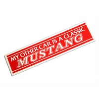 Bumper Sticker - My Other Car Is A Classic Mustang